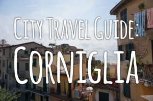 City Travel Guide: Corniglia